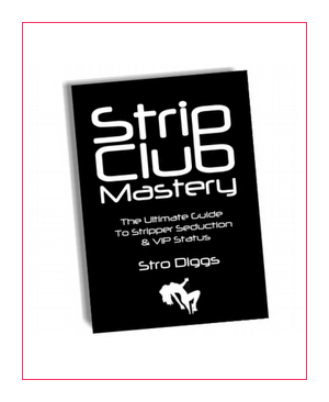 The Ultimate Strip Club Seduction Guide
