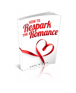 How To Respark The Romance
