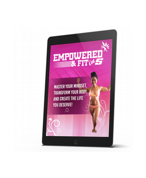 Empowered  & Fit in Just 5 Weeks!