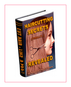 Discover Haircutting Secrets